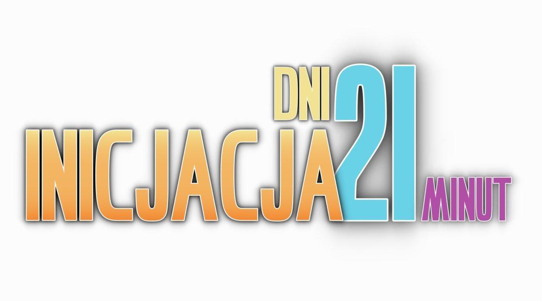 INICJACJA 21
