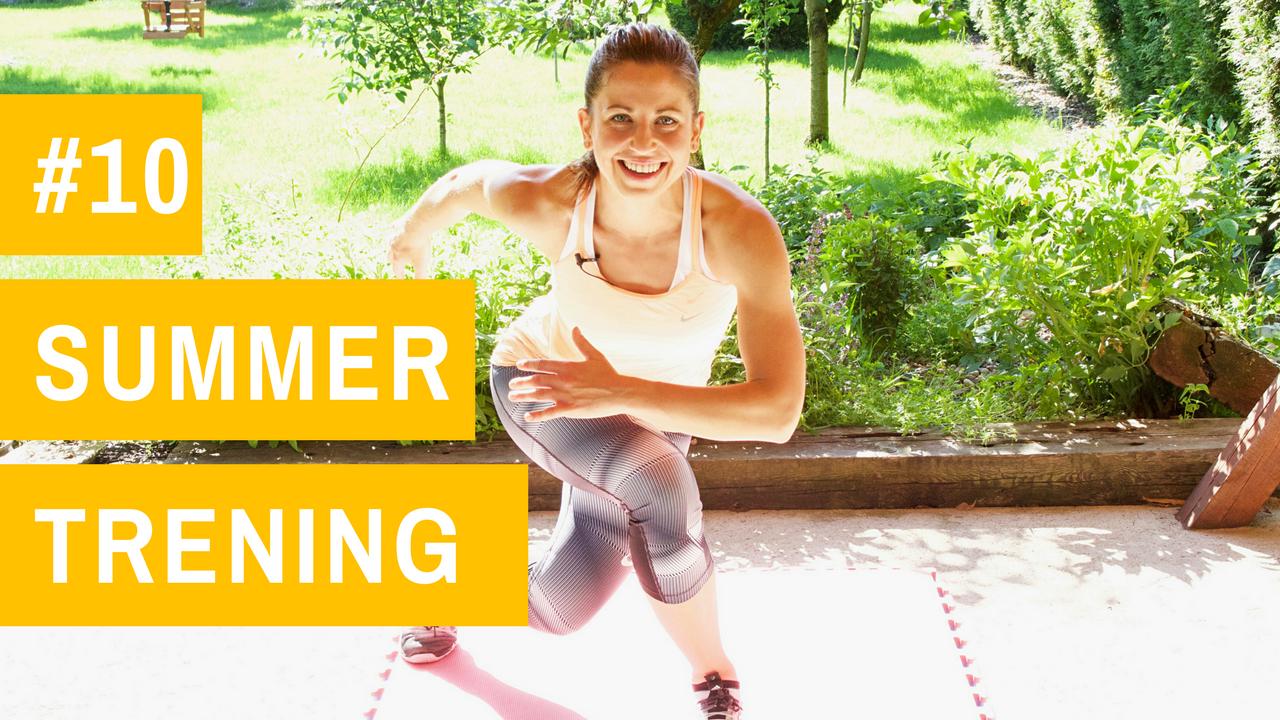 SUMMER trening #10