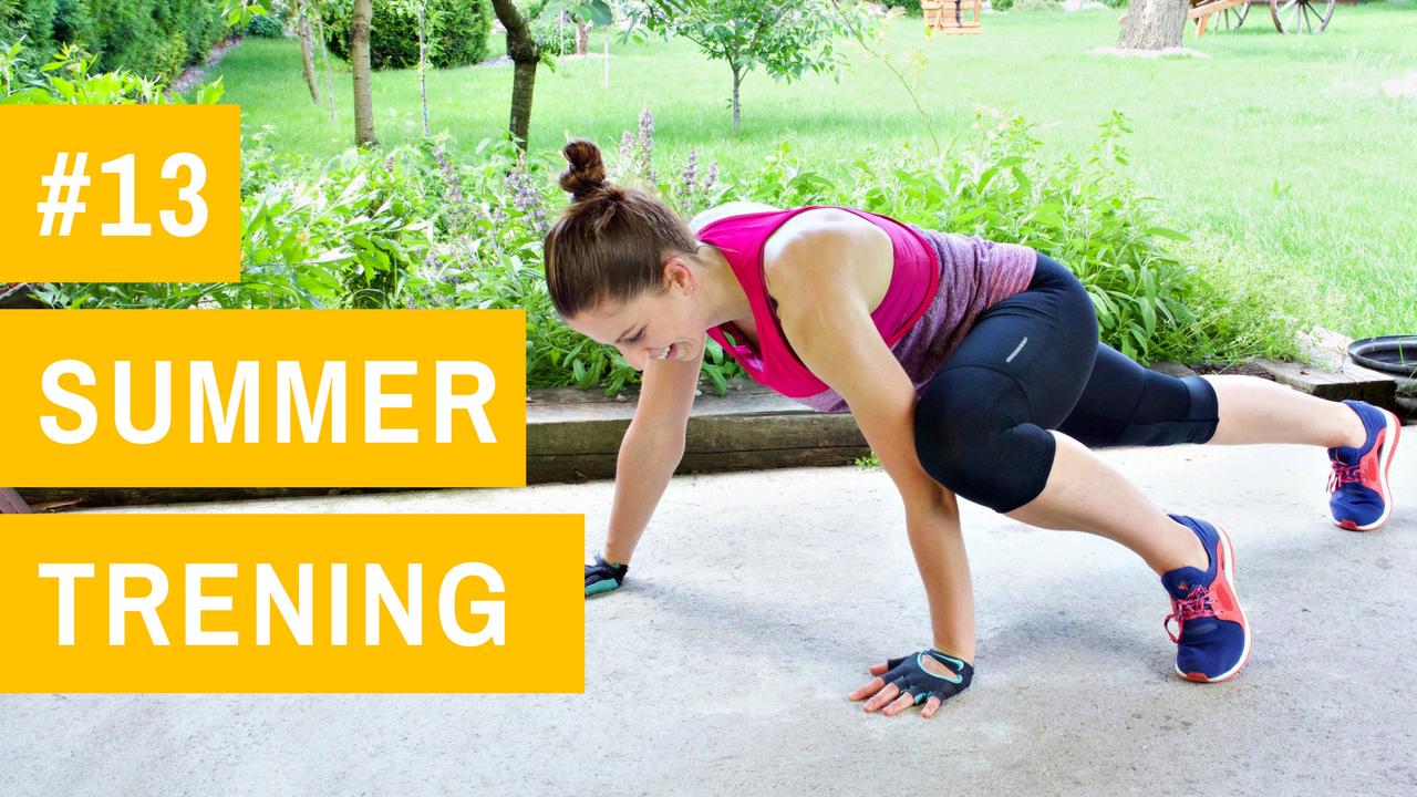 SUMMER trening #13