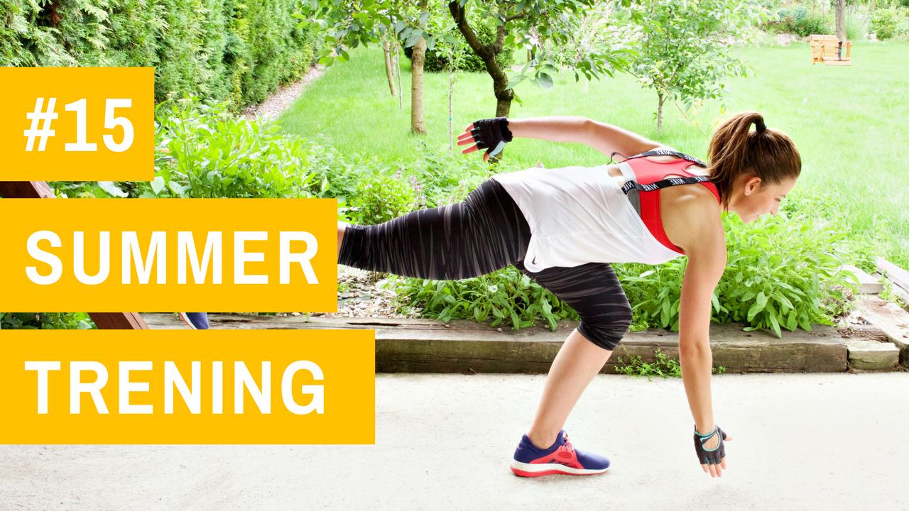 SUMMER trening #15