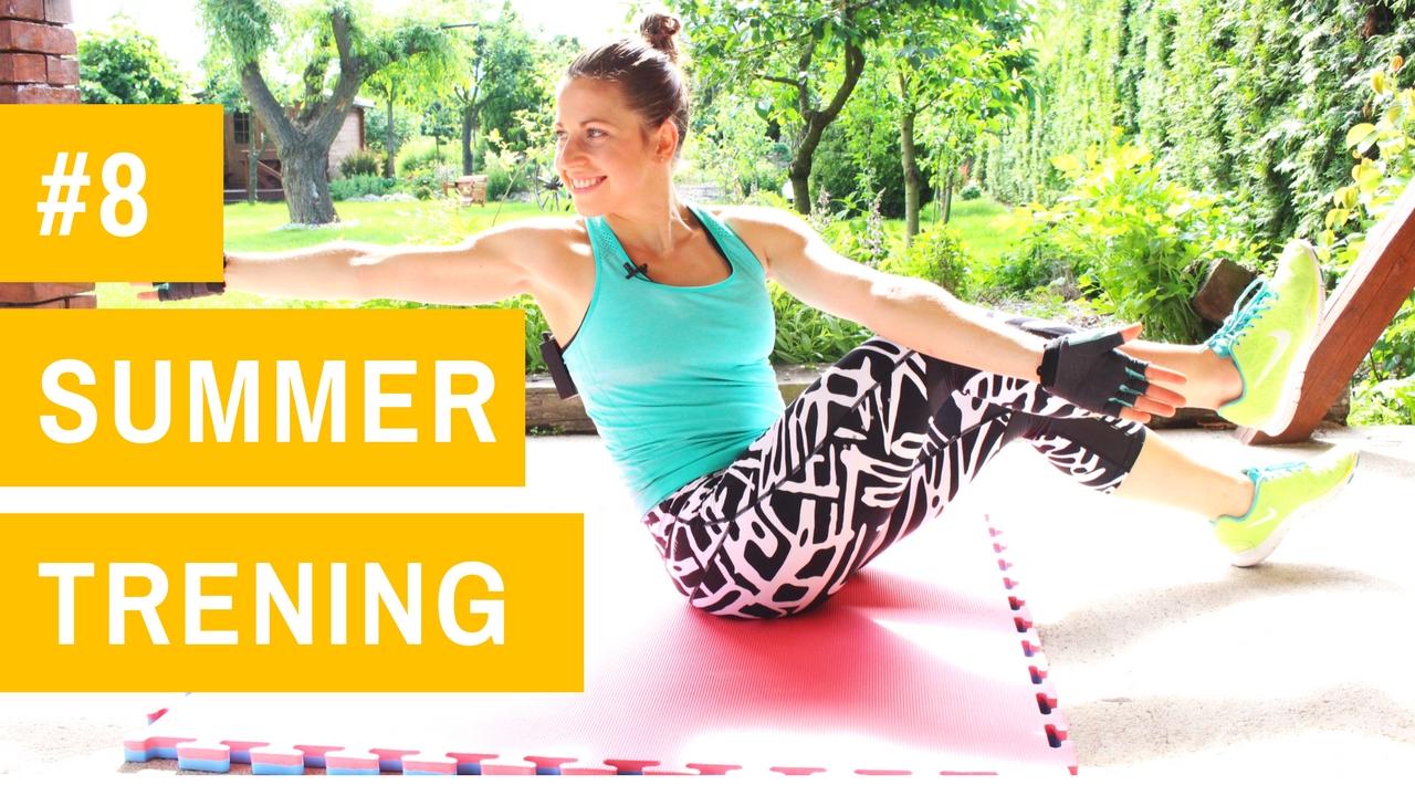 SUMMER trening #8