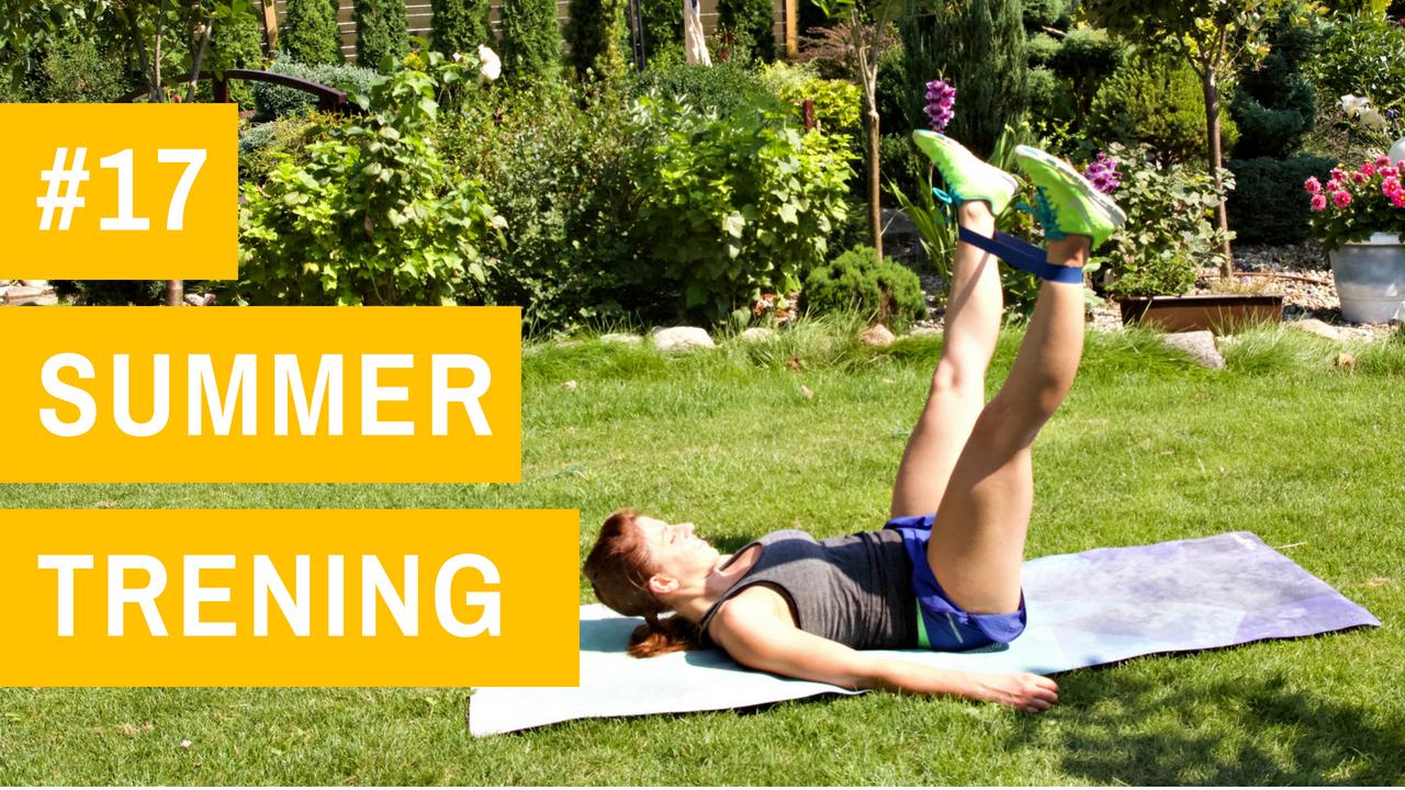 SUMMER trening #17