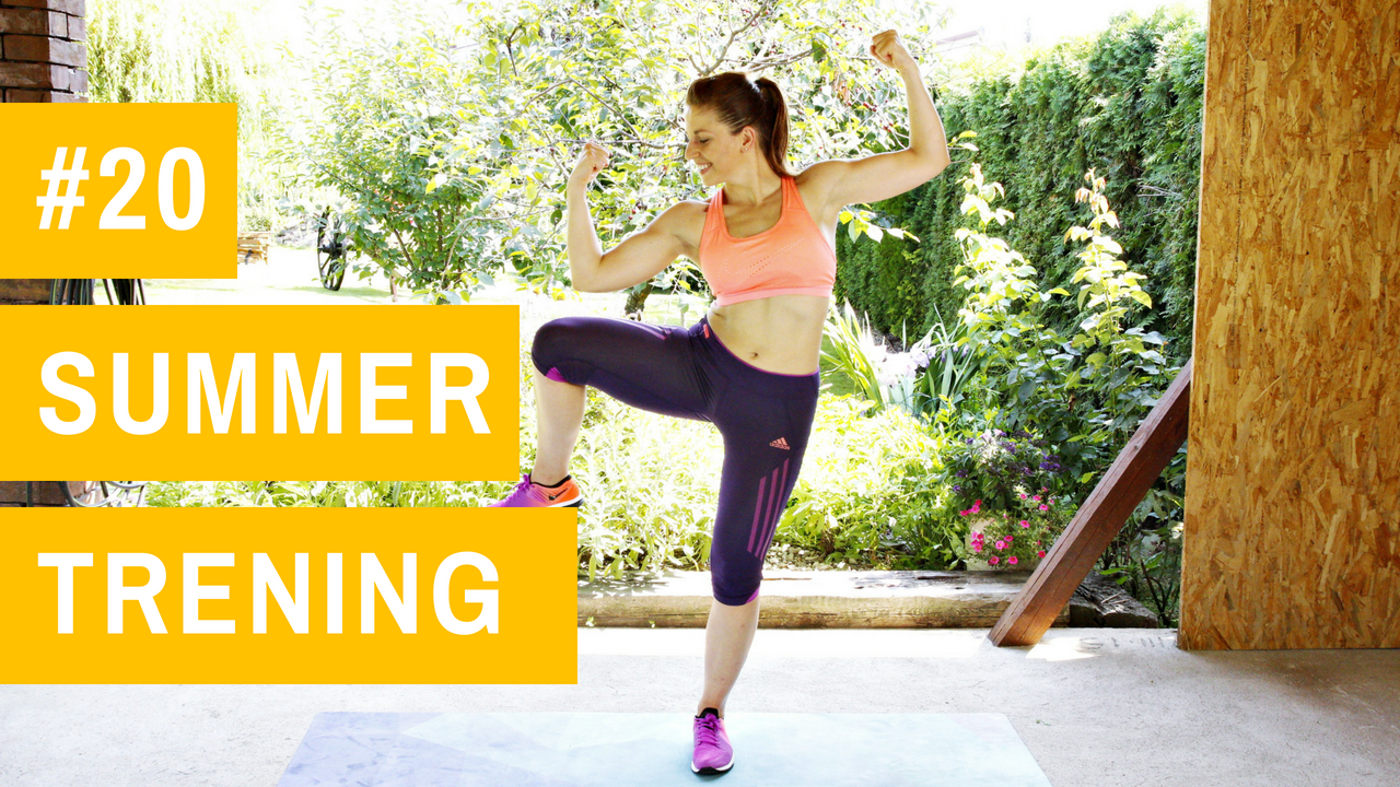 SUMMER trening #20