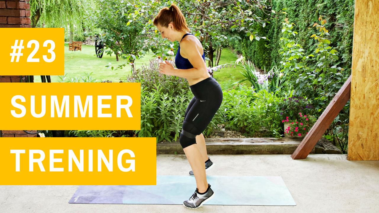 SUMMER trening #23