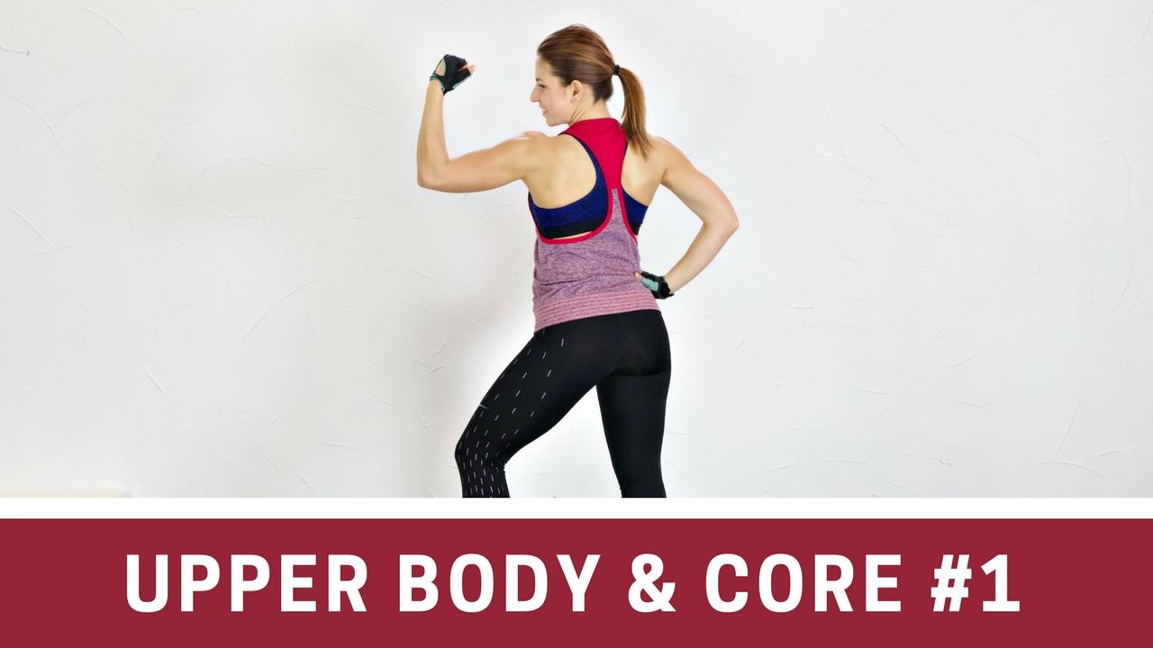 Upper Body & Core #1