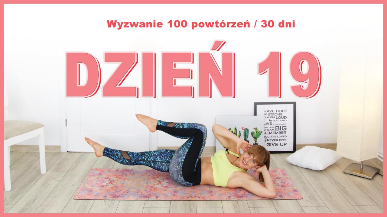 Dzień 19: Rowerek w leżeniu | Wyzwanie 100x