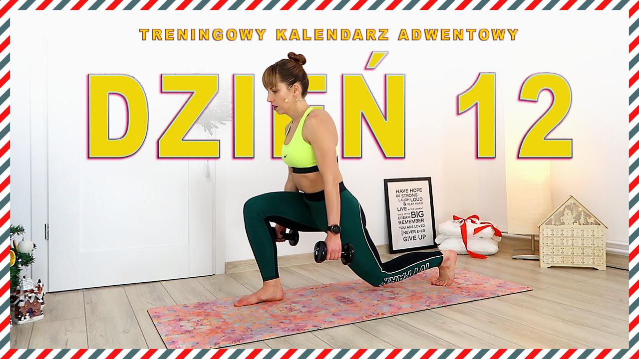 DZIEŃ 12 – Treningowy Kalendarz Adwentowy