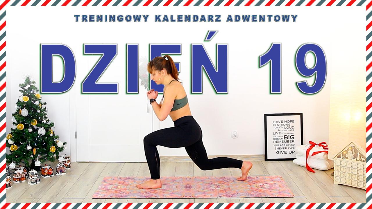 DZIEŃ 19 – Treningowy Kalendarz Adwentowy