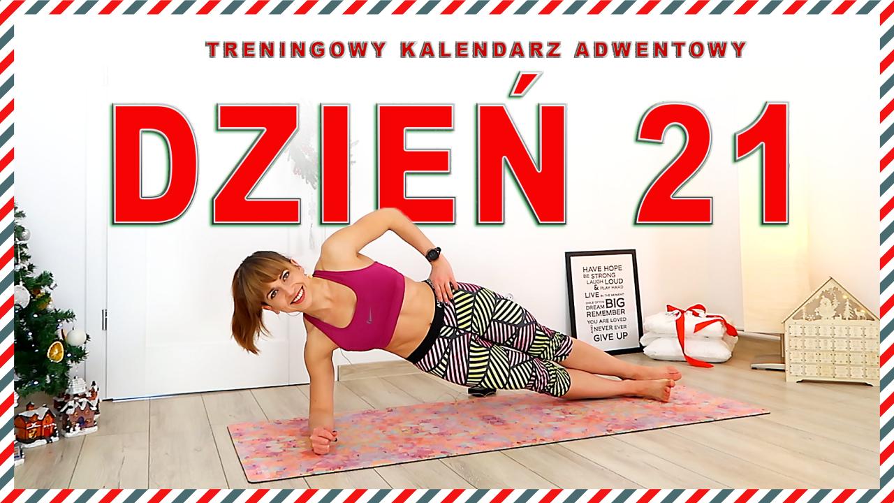 DZIEŃ 21 – Treningowy Kalendarz Adwentowy