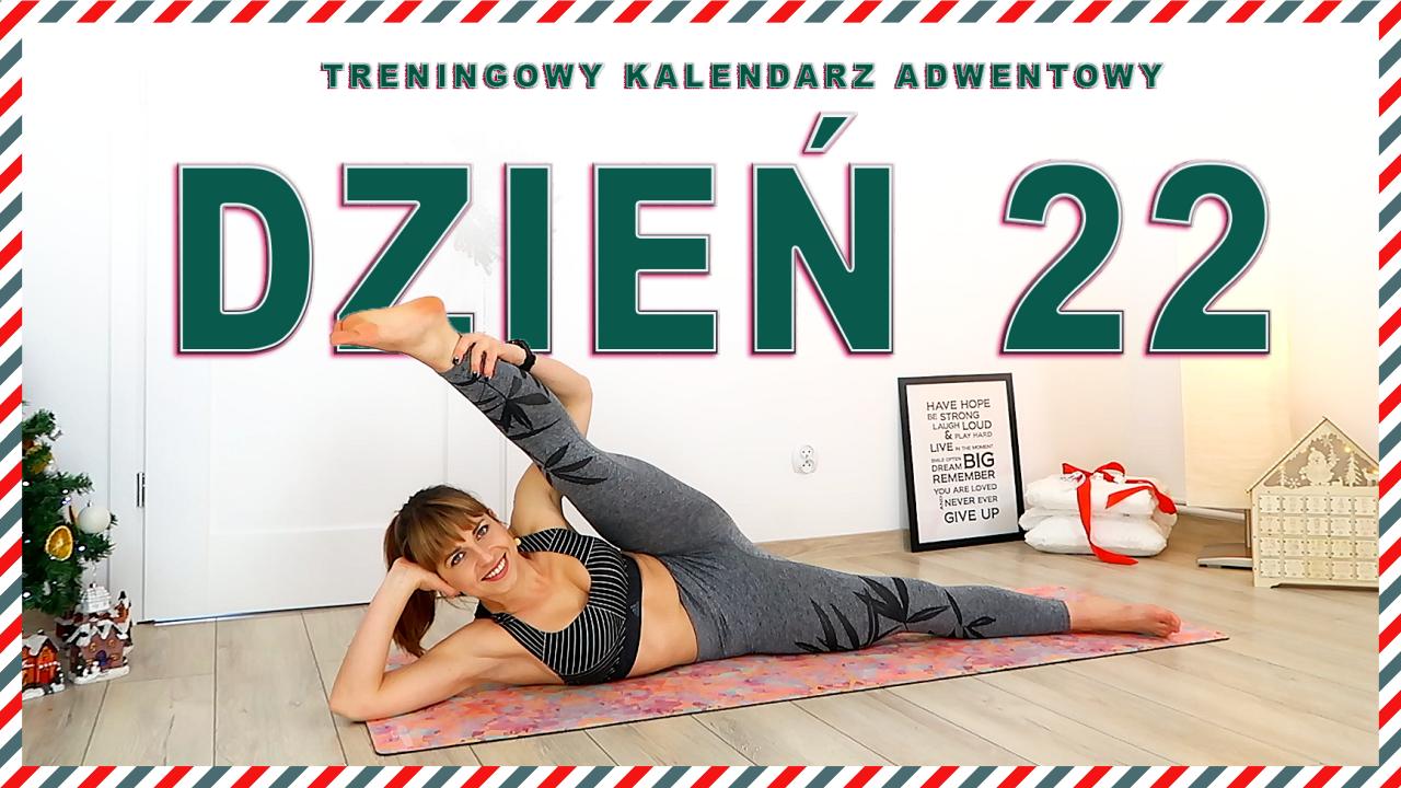 DZIEŃ 22 – Treningowy Kalendarz Adwentowy
