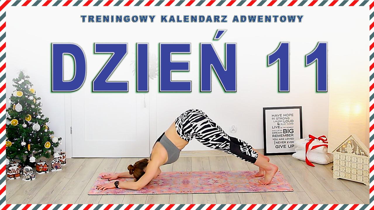 DZIEŃ 11 – Treningowego Kalendarza Adwentowego