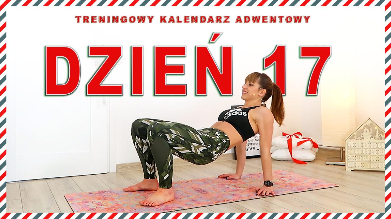 DZIEŃ 17 – Treningowy Kalendarz Adwentowy