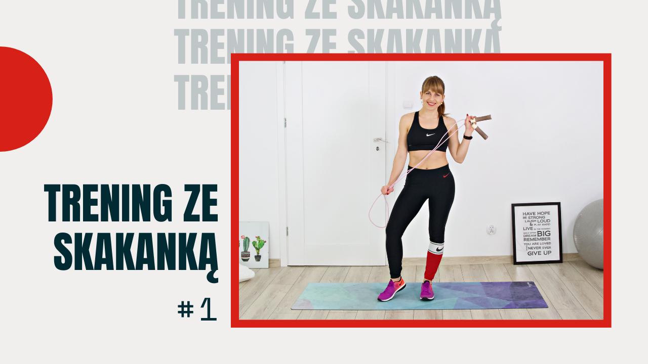 Trening ze Skakanką #1