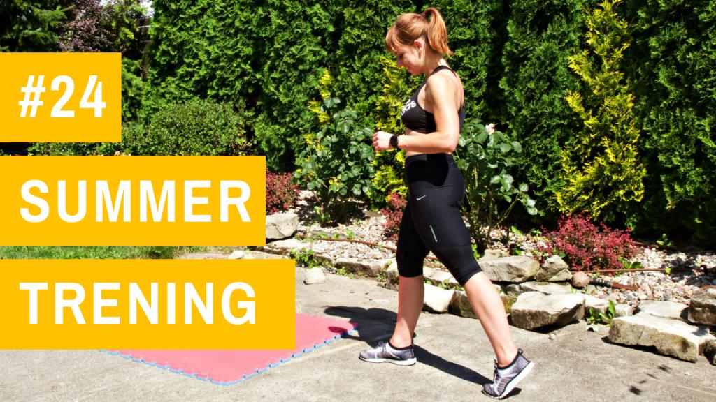 SUMMER trening #24