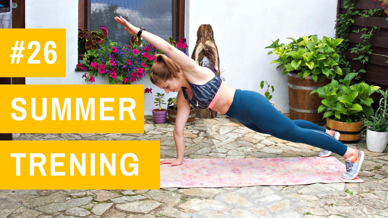 SUMMER trening #26