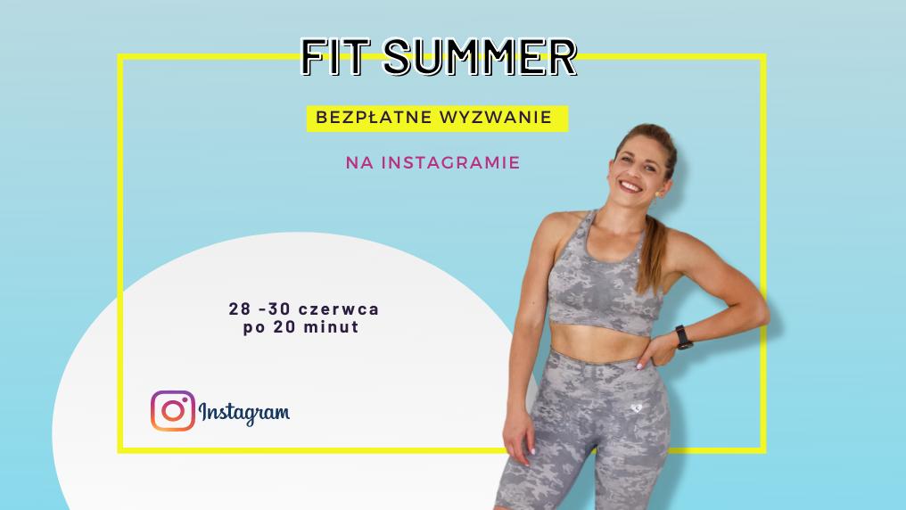 FIT SUMMER – wyzwanie na Instagramie